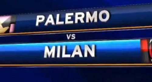 Palermo-Milan, il pari non serve a nessuno! Stasera tutta la serie A [Highlights]